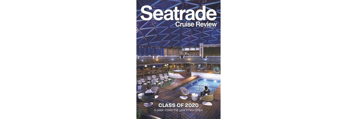 Seatrade Cruise Review - December 2019 Issue