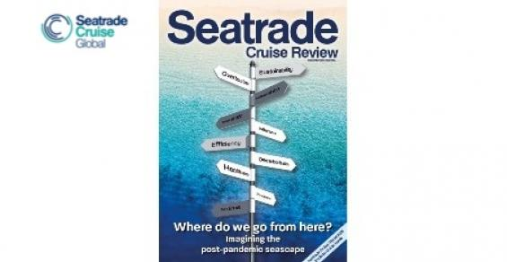 Just out: Seatrade Cruise Review looks at the path forward
